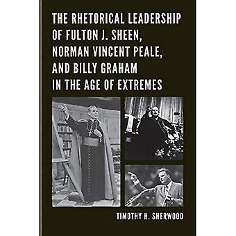 La direction de rhétorique de Fulton Sheen J., Norman Vincent Peale et Billy Graham, à l'âge des extrêmes