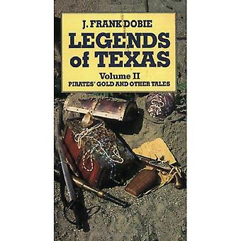 Legends of Texas Volume II: Pirates' Gold and Other Tales: 2
