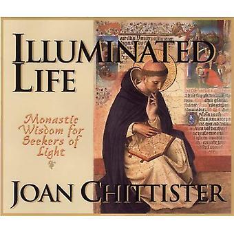 Vie illuminée: Sagesse monastique pour les demandeurs de lumière