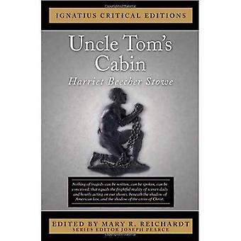 Uncle Tom's Cabin (Ignatius Critical Editions)
