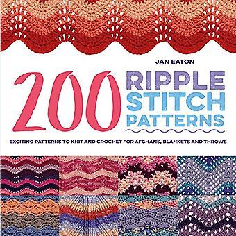 200 ripple Stichmuster: spannende Muster zum Stricken und Häkeln für Afghanen, Decken und Plaids