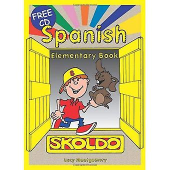 Spanish Elementary: Pupil's Book: Primary Spanish Language Learning Resource (Skoldo Primary Modern Foreign Language Learning)