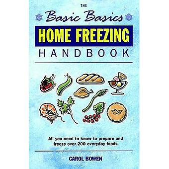 The Basic Basics Home Freezing Handbook (Basic Basics)