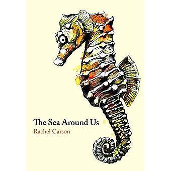 The Sea Around Us (Sea Trilogy 1)