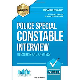 Police Special Constable Interview Questions and Answers: 1 (Testing Series)