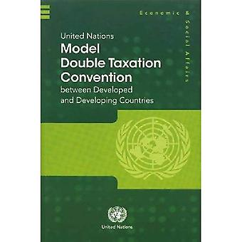 United Nations Model Double Taxation Convention Between Developed and Developing Countries