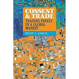 Consent and Trade: Trading Freely in a Global Market