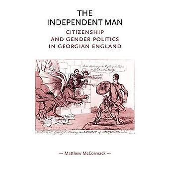 El hombre independiente: Ciudadanía y políticas de género en la Inglaterra georgiana
