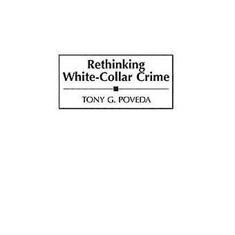Repensando o Crime WhiteCollar por Poveda & Tony G.