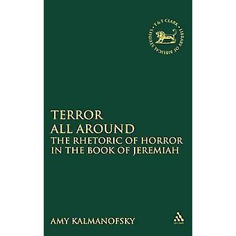 Terror All Around by Kalmanofsky & Amy
