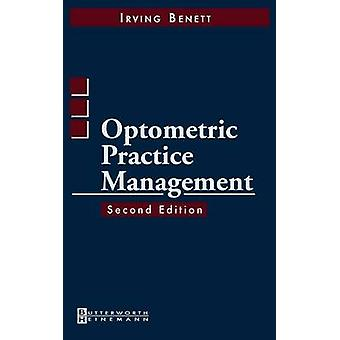 Optometric Practice Management by Bennett & Irving