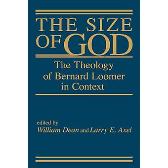The Size of God by Axel & Larry E.