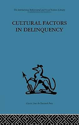 Cultural Factors in Delinquency by Ahrenfeldt & R. H