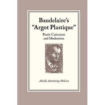 Baudelaires Argot Plastique durch McLees & Ainslie Armstrong