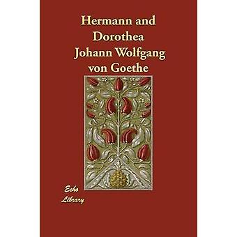 Hermann og Dorothea af Goethe & Johann Wolfgang Von