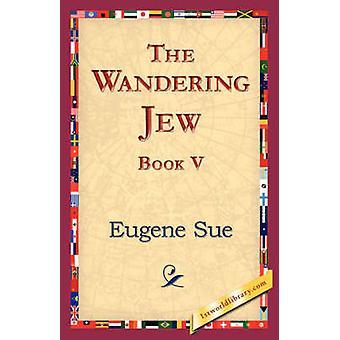 El libro del judío errante V Sue y Eugene