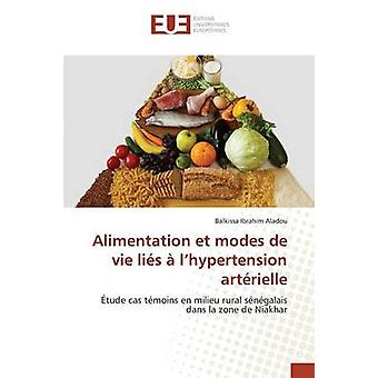 Alimentation et modes de vie lis  lhypertension artrielle by Ibrahim Aladou Balkissa