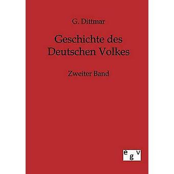 Geschichte des Deutschen Volkes by Dittmar & G.