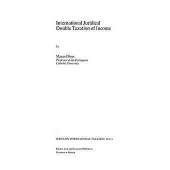 International Judicial Double Taxation of Income by Pires & Manuel