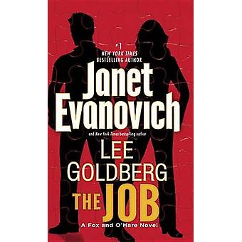 The Job - A Fox and O'Hare Novel by Janet Evanovich - Lee Goldberg - 9