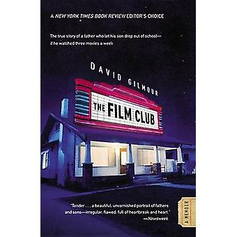 The Film Club by David Gilmour - 9780446199308 Book