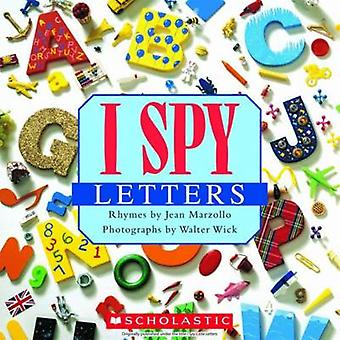 I Spy Letters by Jean Marzollo - Walter Wick - 9780545415842 Book