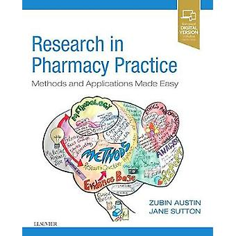 Research Methods in Pharmacy Practice - Methods and Applications Made