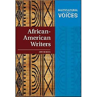 African-Armerican Writers by Amy Sickels - 9781604133110 Book