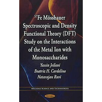 57Fe Mossbauer Spectroscopic & Density Functional Theory (DFT) Study