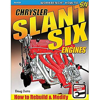 Chrysler Slant Six Engines:� How to Rebuild and Modify