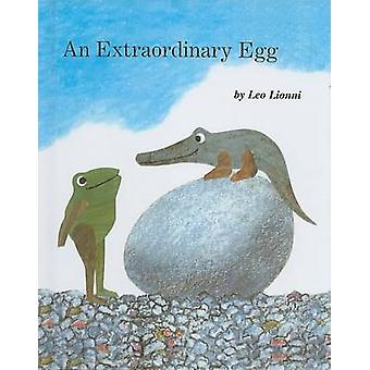 An Extraordinary Egg by Leo Lionni - Leo Lionni - 9780780788312 Book