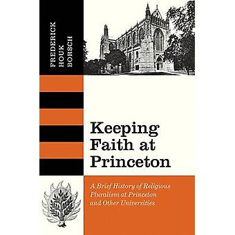 Keeping Faith at Princeton - A Brief History of Religious Pluralism at