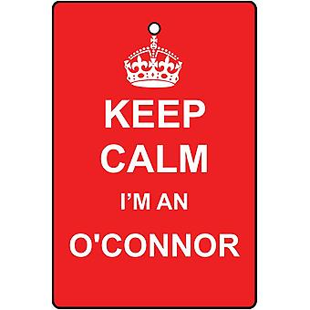 Keep Calm I'm An O'Connor Car Air Freshener