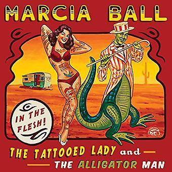Marcia Ball - Tattooed Lady & the Alligator Man [CD] USA import