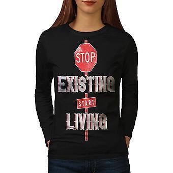 Stop Existing Live Women BlackLong Sleeve T-shirt | Wellcoda