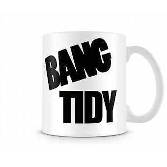 Bang Tidy Printed Mug