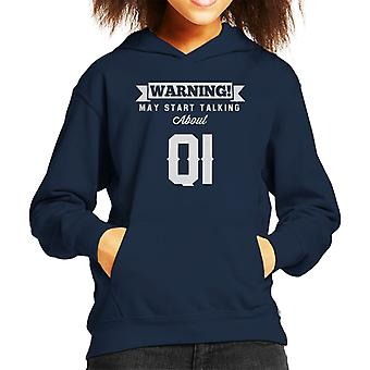 Warning May Start Talking About QI Kid's Hooded Sweatshirt