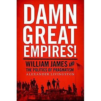 気大帝国!-ウィリアム ・ ジェームズと、実用主義の政治