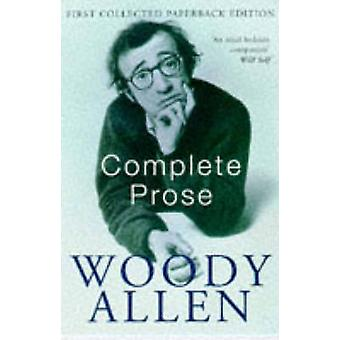 The Complete Prose by Woody Allen - 9780330328210 Book