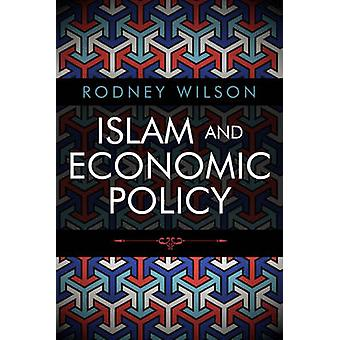 Islam and Economic Policy - An Introduction by Rodney Wilson - 9780748