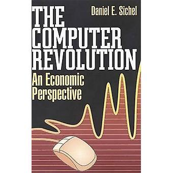 The Computer Revolution - An Economic Perspective by Daniel E. Sichel