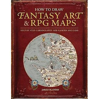 How to Draw Fantasy Art and RPG Maps - Step by Step Cartography for Ga