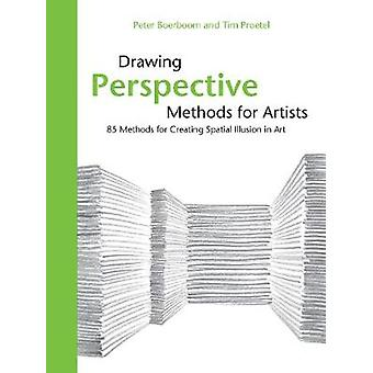Drawing Perspective Methods for Artists - 85 Methods for Creating Spat