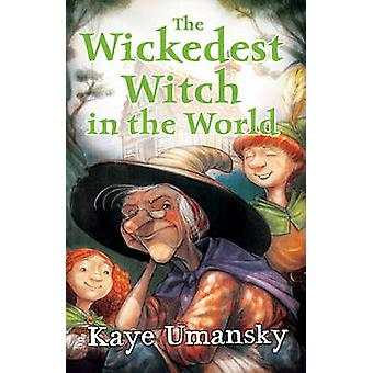 The Wickedest Witch in the World by Kaye Umansky - Gerald Kelley - 97