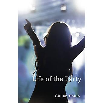 Life of the Party (2nd Revised edition) by Gillian Philip - 978178127