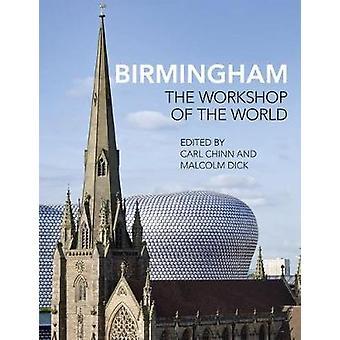 Livre de Birmingham par Malcolm Dick - Carl Chinn - 9781781382479