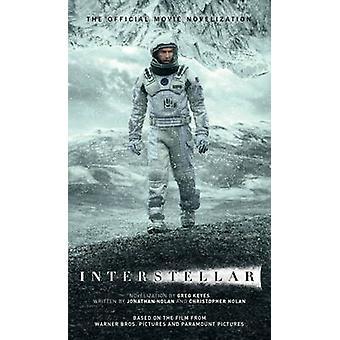 Interstellar - The Official Movie Novelization by Greg Keyes - 9781783