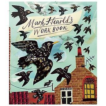 Mark Hearld's Work Book by Simon Martin - Mark Hearld - 9781858945866