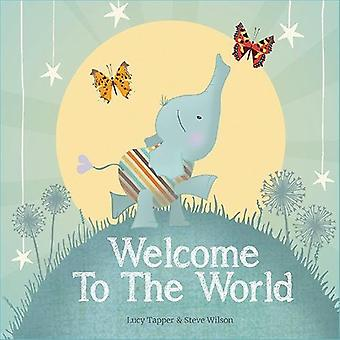Welcome to the World by Lucy Tapper - 9781907860034 Book