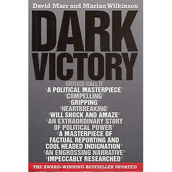 Dark Victory - hur en regering ljög väg till politiska triumf av D
